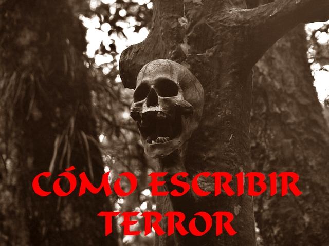 Cómo escribir terror y hacer temblar de miedo al lector