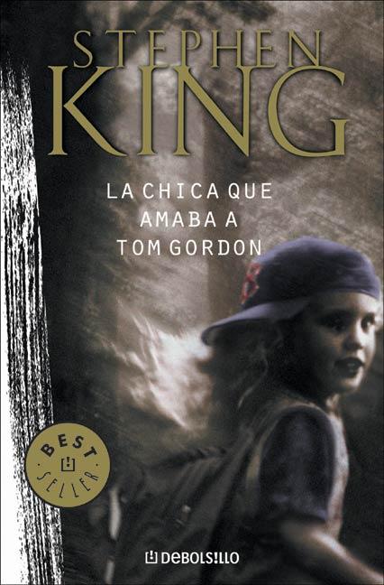 Reseña: La chica que amaba a Tom Gordon – Stephen King
