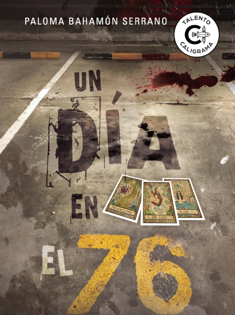 Reseña: 'Un día en el 76' de Paloma Bahamón Serrano