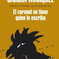 Análisis de Lectura: 'EL CORONEL NO TIENE QUIEN LE ESCRIBA', Gabriel García Márquez