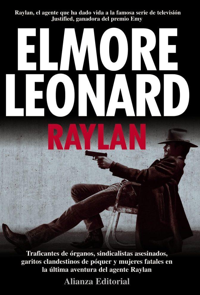 Reseña: Raylan –  Elmore Leonard