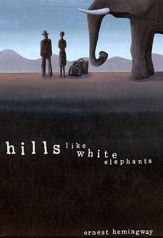hilllikewhiteelephants