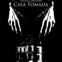 Análisis de lectura: Casa tomada, de Julio Cortázar